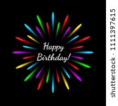 happy birthday  lettering text... | Shutterstock .eps vector #1111397615