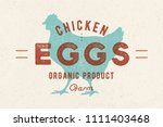 Chicken Eggs. Vintage hand drawn logo, retro print, poster with shilouette chicken, rooster. Typography, logo, label, emblem and badge for meat shop, farmer market, homestead. Vector Illustration