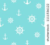 nautical seamless pattern with... | Shutterstock .eps vector #1111536122