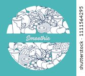 smoothie and ingredients for... | Shutterstock .eps vector #1111564295