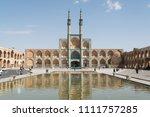 the amir chakhmaq complex is a...   Shutterstock . vector #1111757285