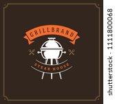 grill restaurant logo design...   Shutterstock .eps vector #1111800068