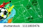 grungy soccer or football... | Shutterstock .eps vector #1111803476