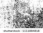 abstract monochrome grunge... | Shutterstock .eps vector #1111884818