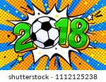 soccer world cup 2018 in pop... | Shutterstock .eps vector #1112125238