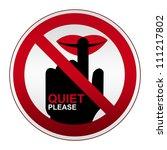 prohibited sign  quiet please... | Shutterstock . vector #111217802