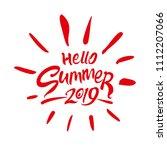 hello summer 2019. seasonal... | Shutterstock .eps vector #1112207066