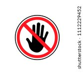 stop  no entry  red stop hand... | Shutterstock .eps vector #1112229452