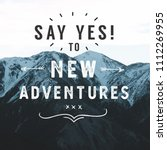 inspirational typographic quote ... | Shutterstock . vector #1112269955