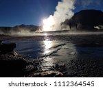 geysers del tatio  chile  ... | Shutterstock . vector #1112364545