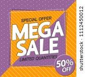 mega sale  50  off  poster... | Shutterstock .eps vector #1112450012