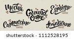 5 coffee quotes. vector text.... | Shutterstock .eps vector #1112528195