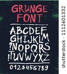 vector hand drawn grunge font.  | Shutterstock .eps vector #1112601332