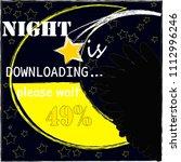 night is downloading please... | Shutterstock .eps vector #1112996246