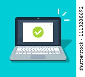 laptop with checkmark or tick... | Shutterstock .eps vector #1113288692
