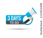 3 days to go flat icon on white ... | Shutterstock .eps vector #1113312458