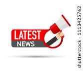 latest news megaphone label on... | Shutterstock .eps vector #1113425762