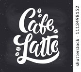 cafe latte handwritten... | Shutterstock .eps vector #1113498152