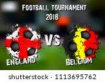soccer game england vs belgium. ... | Shutterstock .eps vector #1113695762