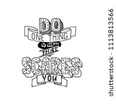 do one thing a day that scares... | Shutterstock .eps vector #1113813566
