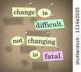 the saying or motto change is... | Shutterstock . vector #111462035