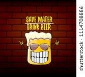 save water drink beer vector...   Shutterstock .eps vector #1114708886