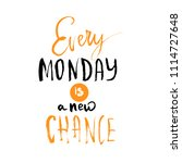 every monday is a chance poster.... | Shutterstock .eps vector #1114727648