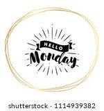 hello monday. inspirational... | Shutterstock .eps vector #1114939382