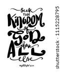hand lettered seek the kingdom... | Shutterstock .eps vector #1115228795