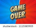 game over  poster comic speech... | Shutterstock .eps vector #1115385905
