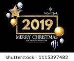 happy new 2019 year  shining... | Shutterstock .eps vector #1115397482