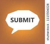 submit written on speech bubble ... | Shutterstock .eps vector #1115506028