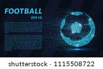a soccer ball of particles. a... | Shutterstock .eps vector #1115508722