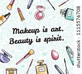 makeup is art. beauty is spirit....   Shutterstock .eps vector #1115576708