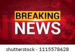 breaking news. world news with... | Shutterstock .eps vector #1115578628