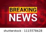 breaking news. world news with... | Shutterstock .eps vector #1115578628