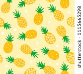 pineapple seamless pattern... | Shutterstock .eps vector #1115665298