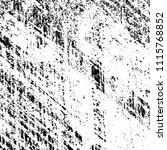 monochrome grunge texture black ... | Shutterstock .eps vector #1115768852