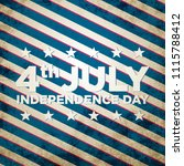 4th of july. concept background. | Shutterstock . vector #1115788412