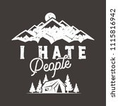 i hate people t shirt  mountain ... | Shutterstock . vector #1115816942