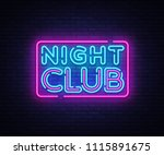Stock vector night club neon sign vector night club design template neon sign light banner neon signboard 1115891675