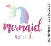 mermaid are real   inspiration... | Shutterstock .eps vector #1116012128