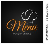 food and drinks menu with chef... | Shutterstock .eps vector #1116272438
