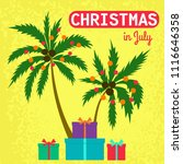 christmas in july with palm... | Shutterstock .eps vector #1116646358