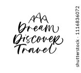dream  discover  travel phrase. ... | Shutterstock .eps vector #1116836072