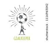 the goalkeeper caught a big... | Shutterstock .eps vector #1116965042