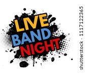 live band night grunge rubber... | Shutterstock .eps vector #1117122365