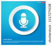 microphone icon abstract blue... | Shutterstock .eps vector #1117274108