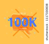 100k followers thank you post... | Shutterstock .eps vector #1117330838