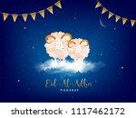 eid al adha  islamic festival... | Shutterstock .eps vector #1117462172
